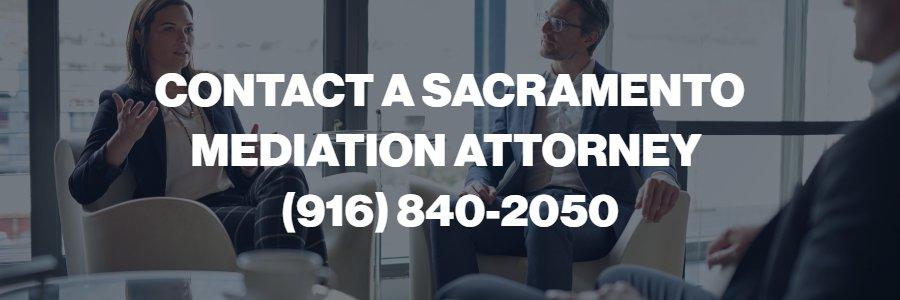 Sacramento mediation lawyer